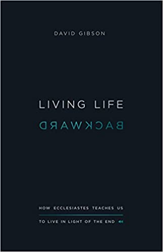 Living Life Backward