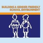 Building_a_Gender_Friendly_School_Environment