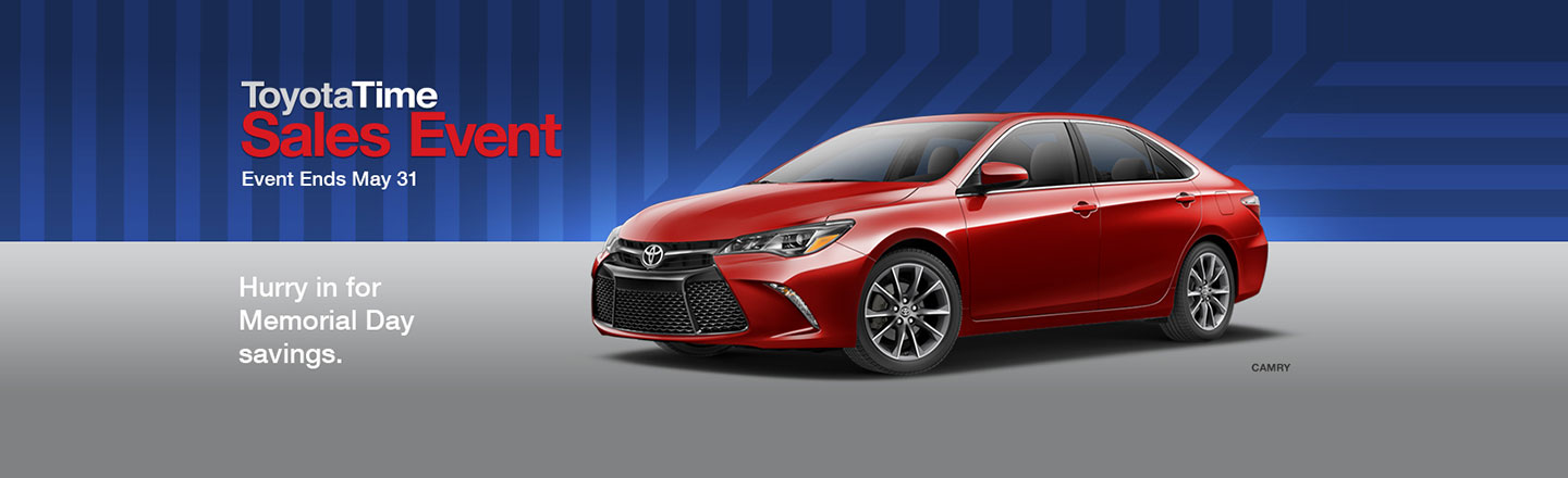 "SET – Optional Campaign – ""ToyotaTime Memorial Day Savings Camry"""