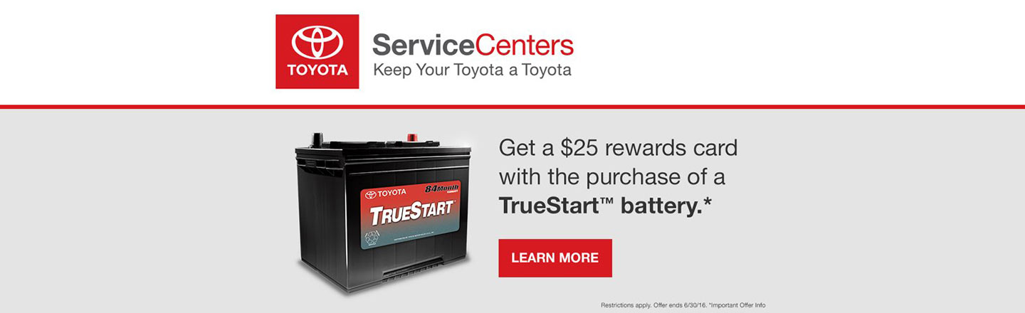 """National – Required Campaign – """"June TrueStart Battery Promo"""""""