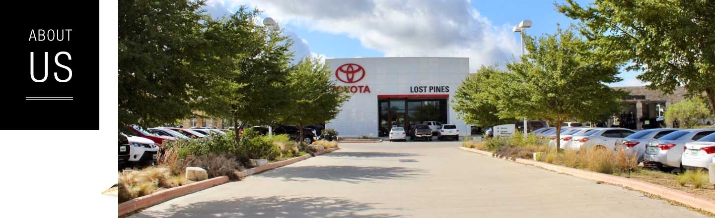About Us | Lost Pines Toyota