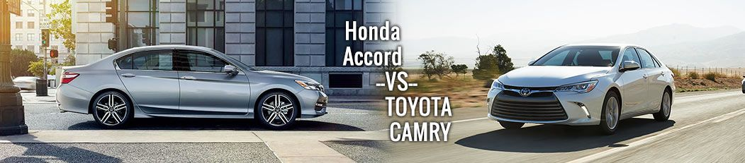 2017 honda accord vs toyota camry comparison brandon honda for Honda accord vs toyota camry 2017