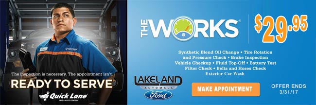 Lakeland Ford Quick Lane® The Works Special $29.95
