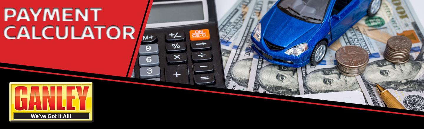 Payment Calculator | Ganley Automotive Group