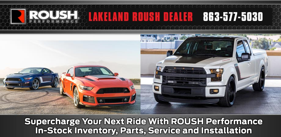 Lakeand ROUSH Performance Parts 863-577-5030