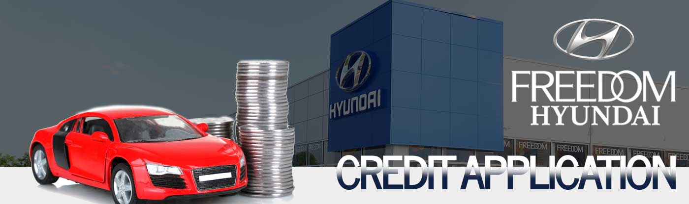 freedom hyundai credit application