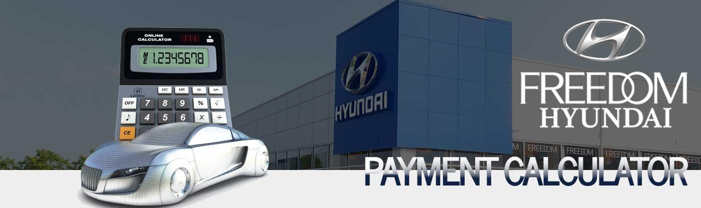 freedom hyundai payment calculator