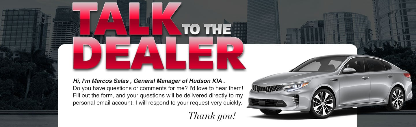 Talk to the Dealer - Hudson KIA
