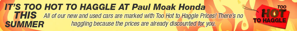 Paul Moak Honda, Too Hot To Haggle summer event