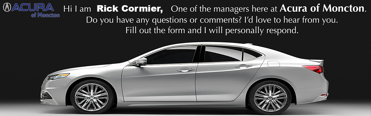 Acura of Moncton Talk to Dealer Rick Cormier