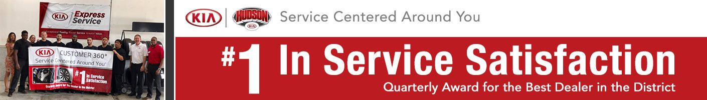Hudson KIA, #1 in service satisfaction