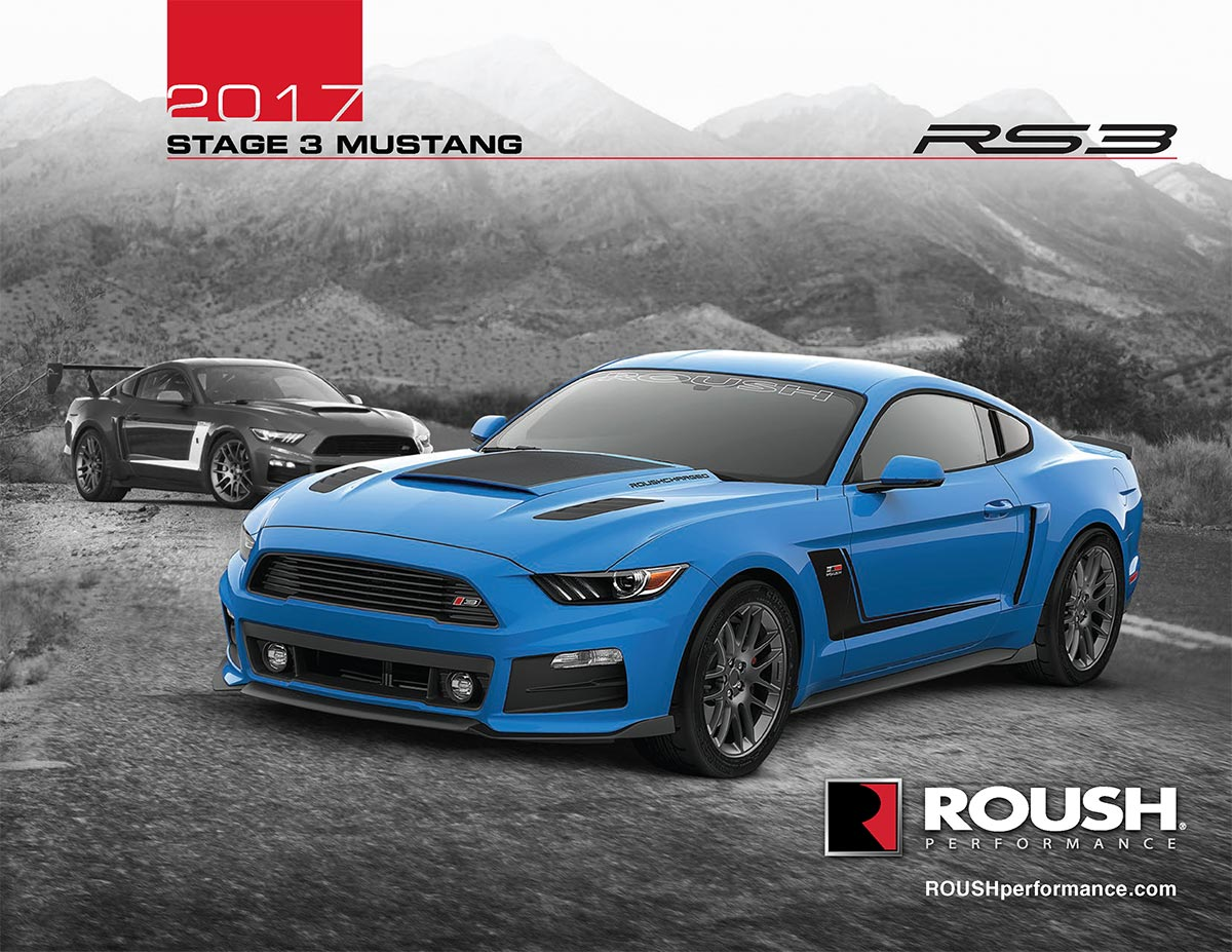 2017 roush stage 3 mustang rs3 5 0l v8 supercharged 670hp 545ft lbs roush lakeland