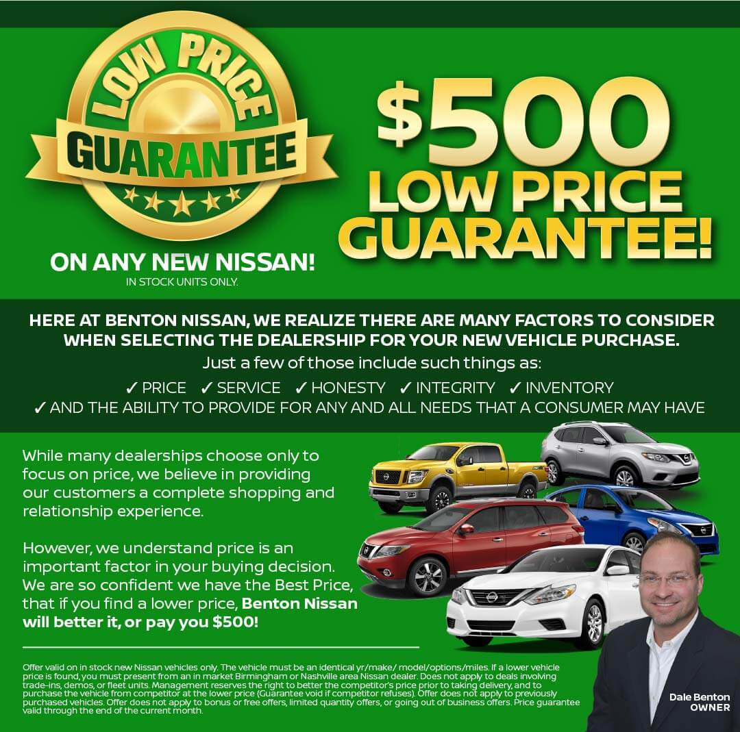 Benton Nissan Auto Group $500 Low Price Guarantee
