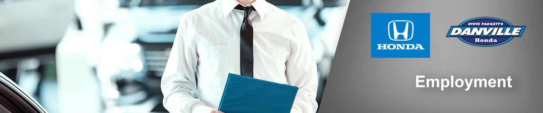 Employment | Steve Padgett's Danville Honda
