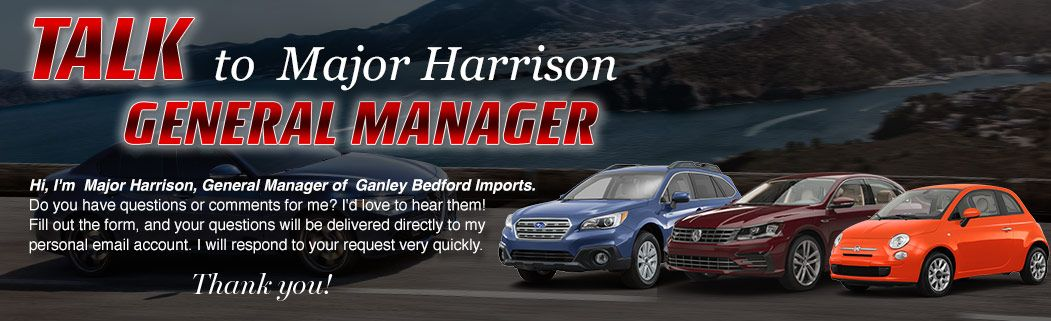 talk to the GM Major Harrison