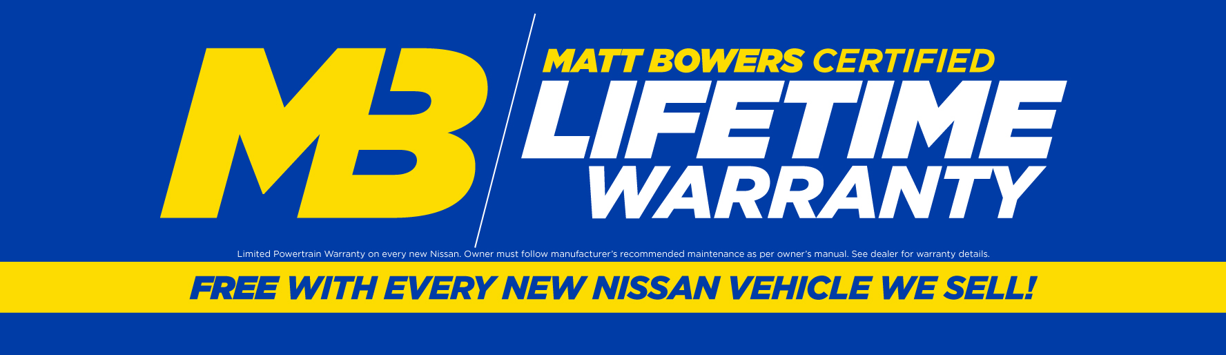 Matt Bowers Certified Lifetime Warranty