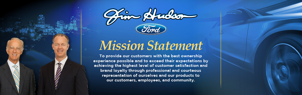 Jim Hudson Autogroup Mission Statement
