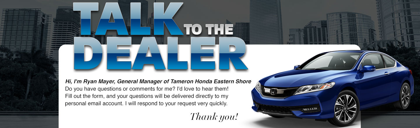 Talk To The Owner at Tameron Honda Eastern S in Daphne, AL