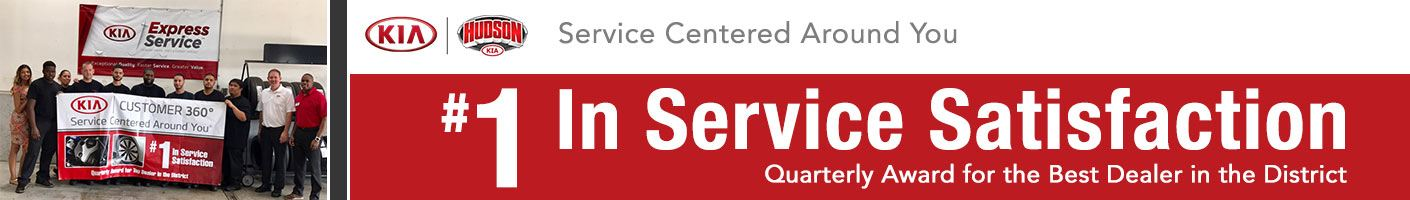 Hudson Kia, #1 in service satisfaction