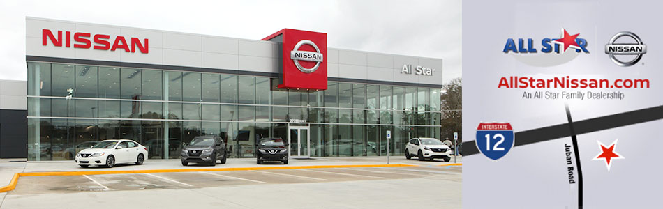 Nissan Baton Rouge >> About All Star Nissan Dealership Baton Rouge La Denham Springs