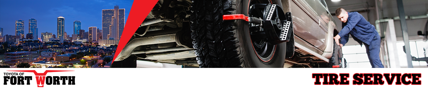 Toyota Tire Sale >> Tire Maintenance For Drivers Near Arlington Tx Toyota Of Fort Worth