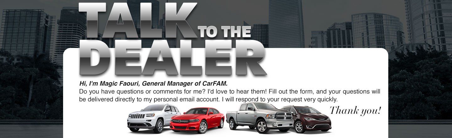 Talk to the Dealer at CarFam Near San Bernardino, CA