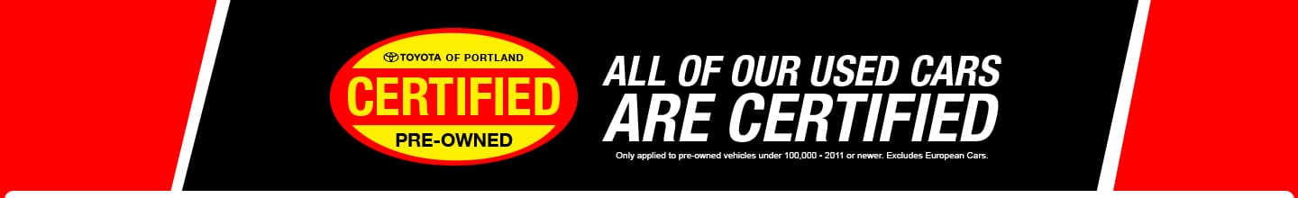 Certified Pre-Owned at Toyota of Portland Dealership in Portland, Oregon