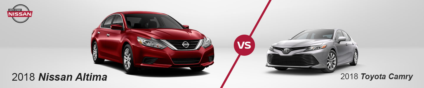 2018 Nissan Altima vs. Toyota Camry In Little River, SC