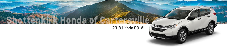 2018 Honda CR-V SUVs to Explore in Cartersville, GA Near Kennesaw