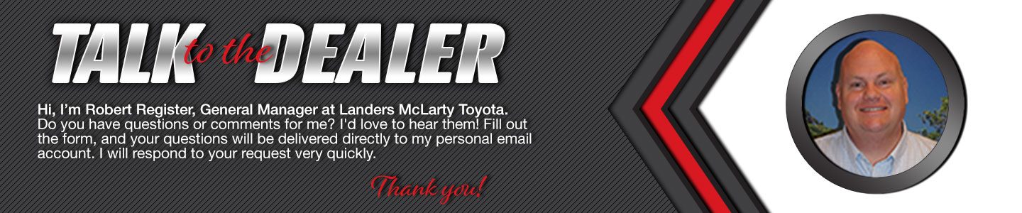 Talk to the General Manager at Landers McLarty Toyota