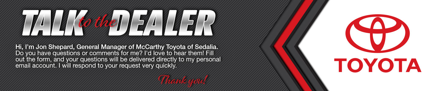 Talk to the General Manager at McCarthy Toyota of Sedalia