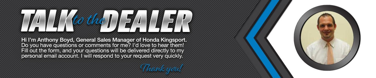 Talk to the Dealer at Honda Kingsport