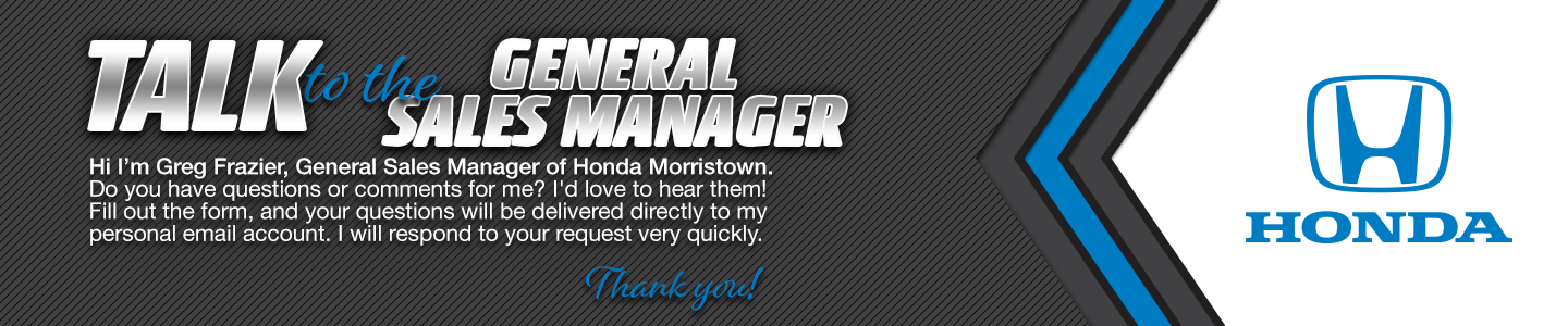 Honda Morristown Talk to the General Sales Manager Greg Frazier
