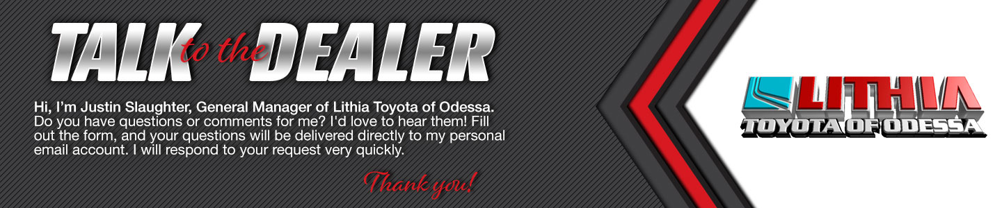Talk To The General Manager At Lithia Toyota Of Odessa