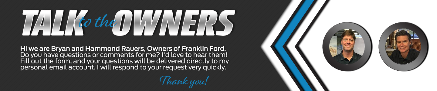 Franklin Ford Talk to the Owners Bryan Rouers Hammond Rouers