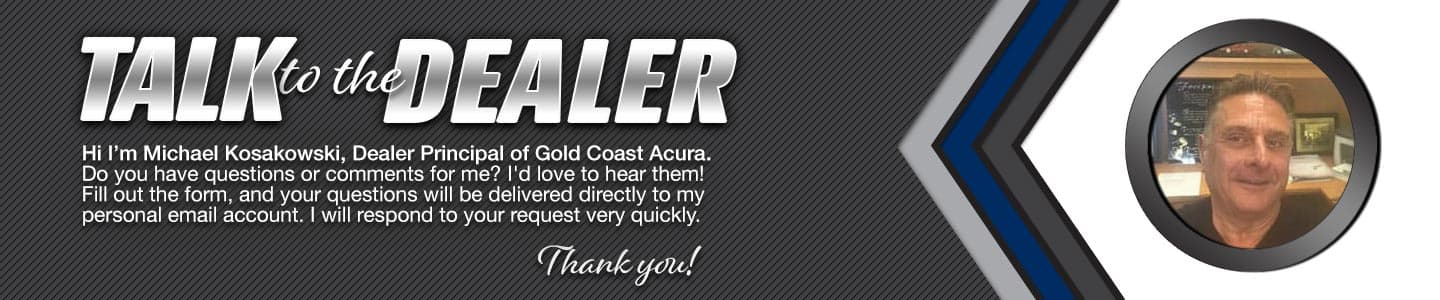 Talk to the Dealer  Principle at Gold Coast Acura