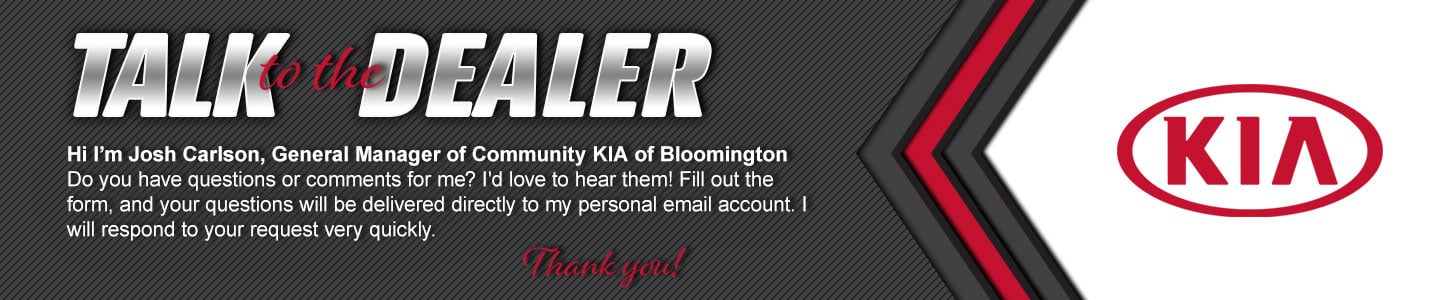 talk to the dealer at community kia of bloomington