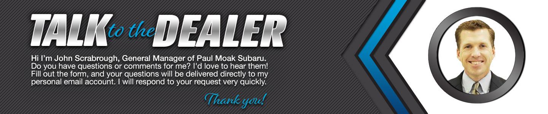 Paul Moak Subaru Talk to Dealer