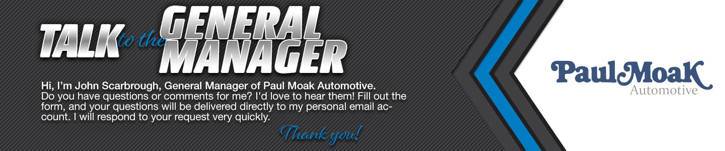 Paul Moak Automotive Talk to the Dealer