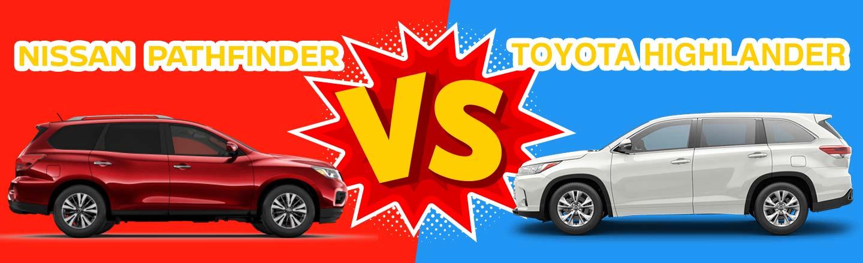 2018 Nissan Pathfinder vs. 2018 Toyota Highlander