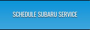 Schedule Subaru Service