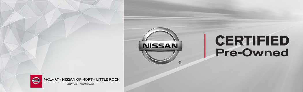 Nissan Certified Pre Owned >> Why Cpo Mclarty Nissan Of North Little Rock