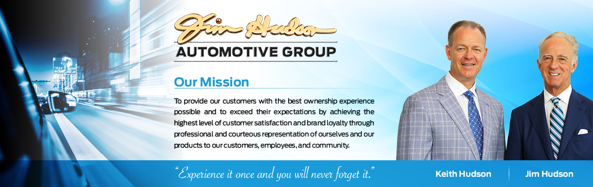 Jim Hudson Automotive Group Has Been Serving The South Carolina Midlands  Since 1980, And We Are Dedicated To 100% Customer Satisfaction In Every  Facet Of ...