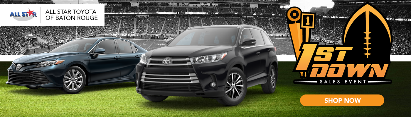 Great Baton Rouge Toyota Dealer 1st Down Sales Event