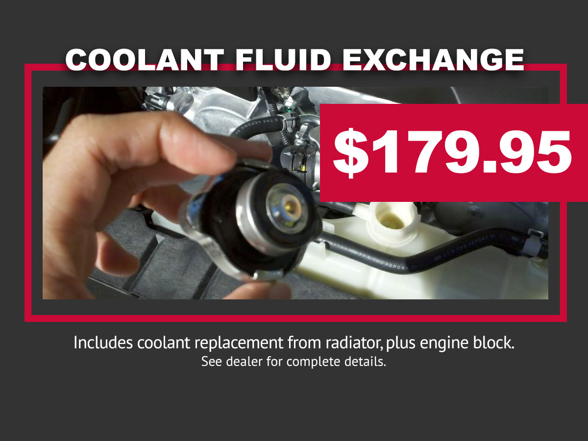 Coolant Fluid Exchange Special Coupon