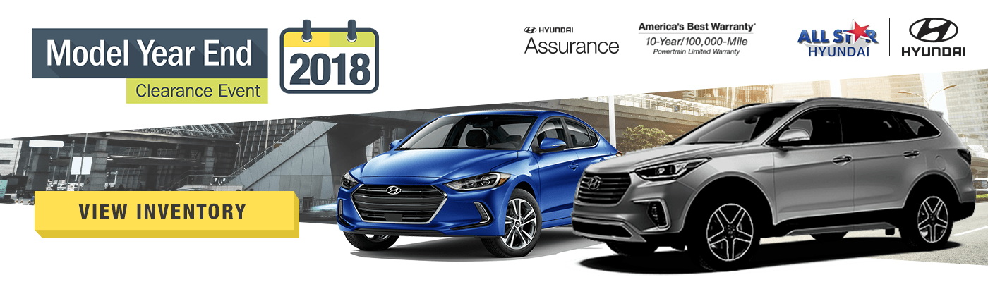 Model Year End Clearance Event All Star Hyundai