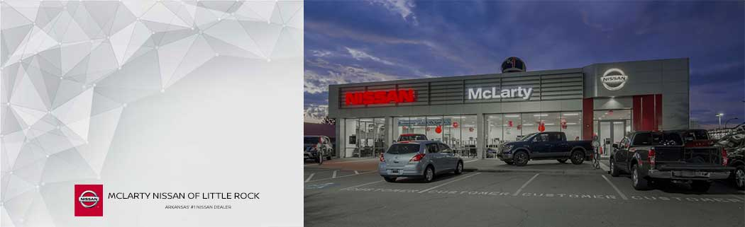 McLarty Nissan of Little Rock About Us