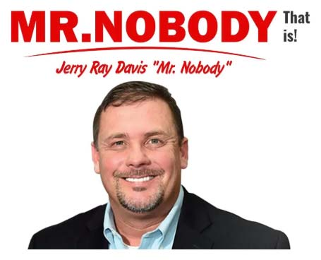 mr nobody this is jerry ray davis