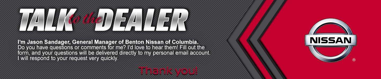 talk to the dealer general manager jason sandager at benton nissan columbia