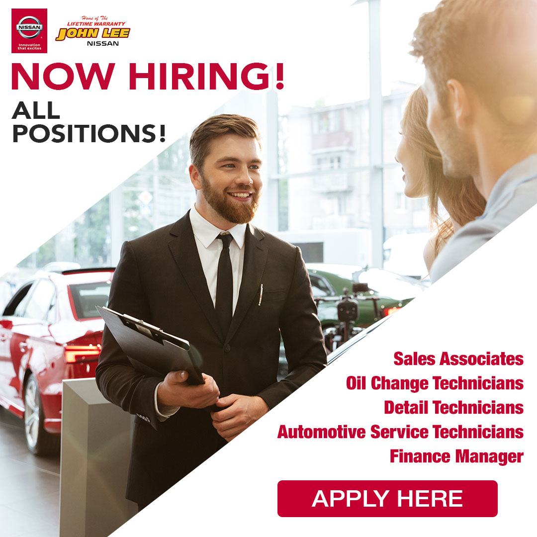 John Lee Nissan Now Hiring